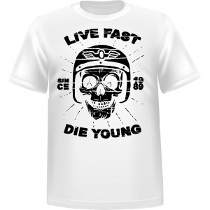T-shirt Life fast die young 2
