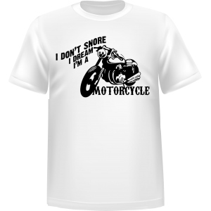T-shirt I Dont Snore